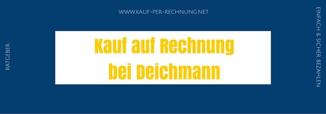Ratgeber: Auf Rechnung bestellen bei Deichmann - So klappts!