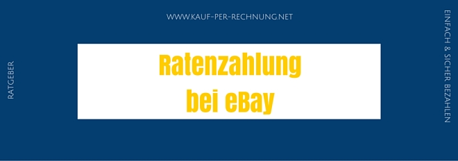 ratenzahlung bei ebay so funktioniert der ratenkauf. Black Bedroom Furniture Sets. Home Design Ideas