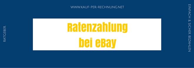 ratenzahlung bei ebay so funktioniert der ratenkauf. Black Bedroom Furniture Sets. Home Design Ideas
