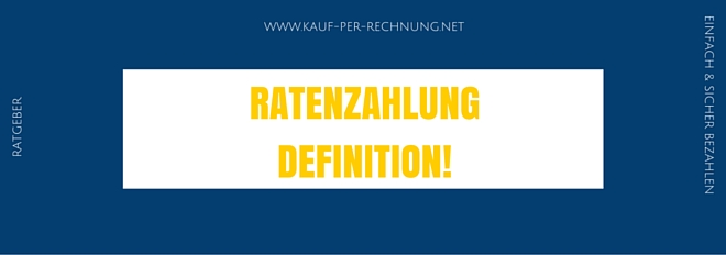 ratenzahlung-definition
