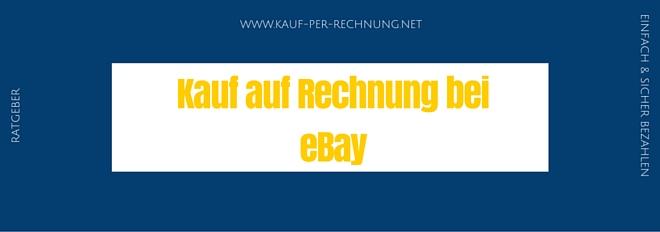ratgeber kauf auf rechnung bei ebay so klappt 39 s. Black Bedroom Furniture Sets. Home Design Ideas